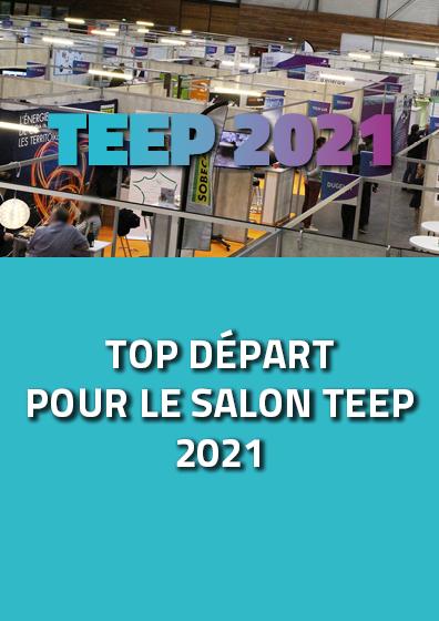 Top départ pour le salon TEEP 2021