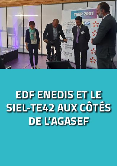 EDF, ENEDIS ET LE SIEL-TE42 AUX CÔTÉS DE L'AGASEF
